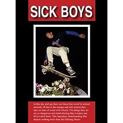 SICK BOYS