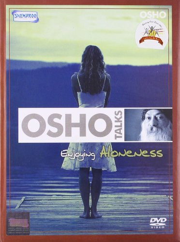 OSHO TALKS Enjoying Aloneness