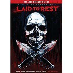 Laid to Rest (Unrated Director's Cut)