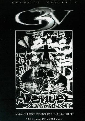 GRAFFITI VERITE' 3 (GV3): A Voyage into the Iconography of Graffiti Art
