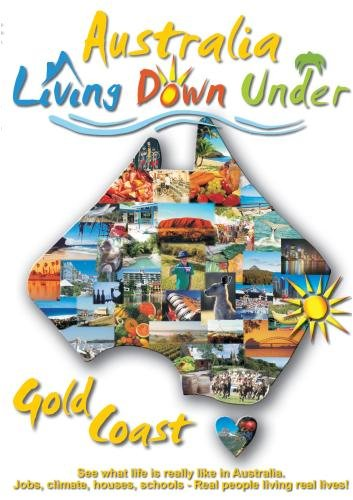 Australia, Gold Coast, Living Down Under
