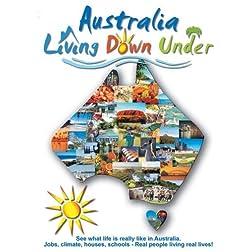 Australia, Living Down Under