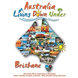 Australia, Brisbane, Living Down Under