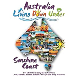 Australia, Sunshine Coast, Living Down Under