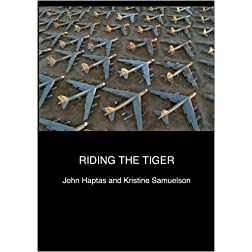 Riding the Tiger (Institutional Use)