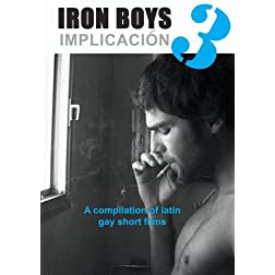Iron Boys 3 - Implicacion