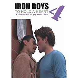 Iron Boys 4 - To Hold a Heart