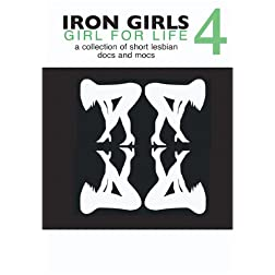 Iron Girls 4 - Girl for Life