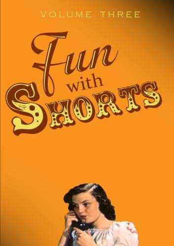 Fun With Shorts Volume Three