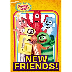 Yo Gabba Gabba!: New Friends