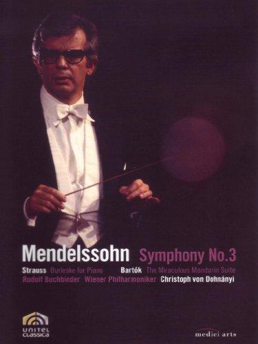 Dohnanyi Conducts Mendelssohn: Symphony No. 3, Strauss and Bartok
