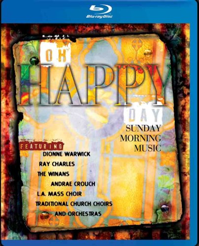 Oh Happy Day: Sunday Morning Music [Blu-ray]