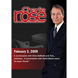 Charlie Rose - Chris DeWolfe, Tom Anderson / David Denby  (February 3, 2009)