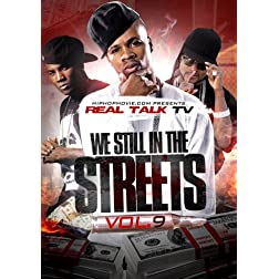 Real Talk TV 9: We Still in the Streets