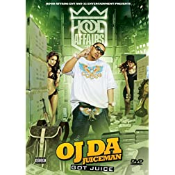 Oj Da Juiceman: Got Juice