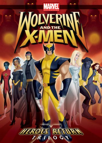 Wolverine and the X-Men: Heroes Return Trilogy