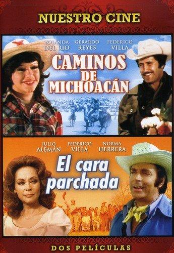 Caminos de Michoacan/El Cara Parchada