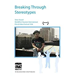 Breaking Through Stereotypes