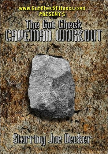 GUT CHECK FITNESS CAVEMAN WORKOUT