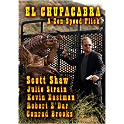 El Chupacabra A Zen Speed Flick