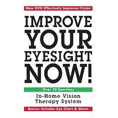 Improve Your Eyesight Now!