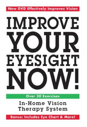 Improve Your Eyesight Now!