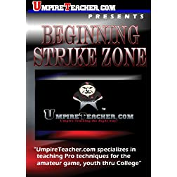 Umpire Training with UmpireTeacher.com Presents Beginning Strike Zone Lesson