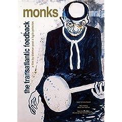 Monks: The Transatlantic Feedback