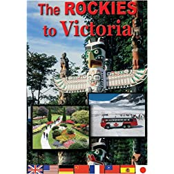 The Rockies to Victoria