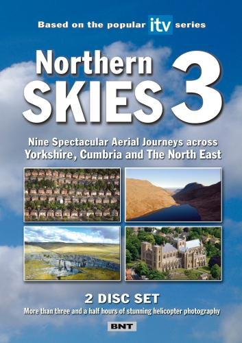 Northern Skies 3 Nine Spectacular Aerial Joureys across Yorkshire, Cumbria and The North East [PAL]