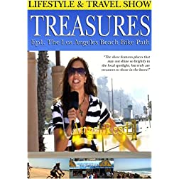 Treasures  Lifestyle & Travel Show Episode 1 The Los Angeles Beach Bike Path