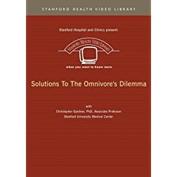 Solutions To The Omnivore's Dilemma