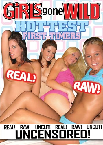 Girls Gone Wild: Hottest First Timers