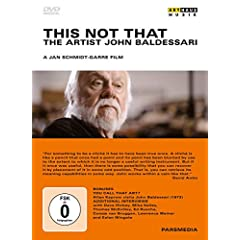 This Not That: The Artist John Baldessari