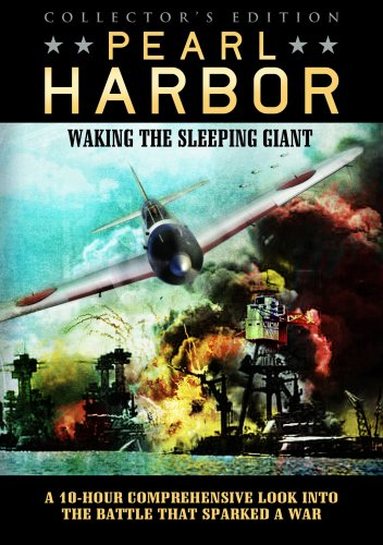 Pearl Harbor-Waking the Sleeping Giant