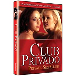 Private Sex Club (Club Privado)
