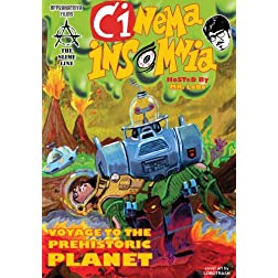 Voyage To The Prehistoric Planet (Cinema Insomnia Edition)