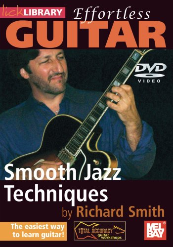Effortless Guitar - Smooth Jazz Techniques