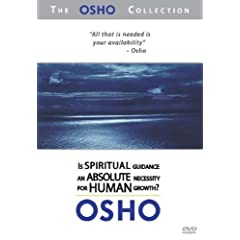 The Osho Collection, Vol. 7: Is Spiritual Guidance an Absolute Necessity for Human Growth?
