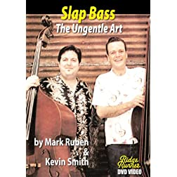 Slap Bass - The Ungentle Art