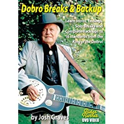 Dobro Breaks and Back-up