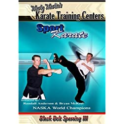 Marty Martin's Sport Karate - Black Belt Sparring III