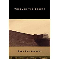 Through the Desert Goes Our Journey