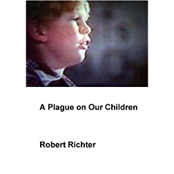 A Plague on Our Children (Institutional: HS/Libraries/Community Groups)
