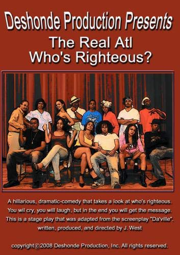 Atlanta -The Real Atl - Who's Righteous?