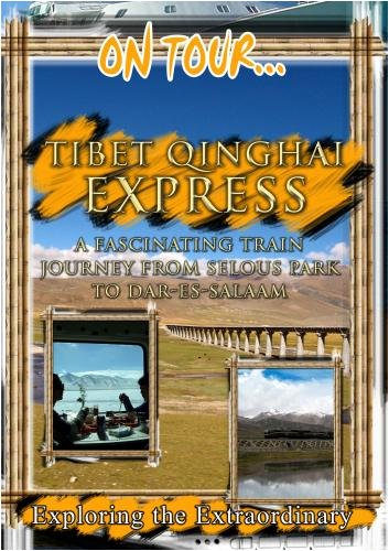 Global Treasures  TIBET QINGHAI EXPRESS  - China