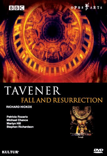 Sir John Tavener: Fall and Resurrection / St. Paul's Cathedral Choir