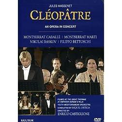 Jules Massenet: Cl�op�tre / An Opera In Concert