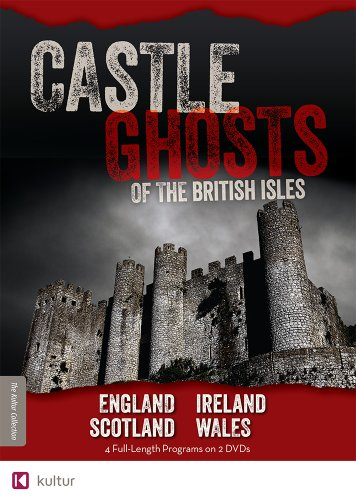 Castle Ghosts of the British Isles