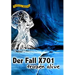 Der Fall X701 Frozen Alive (1964) [Remastered Edition]